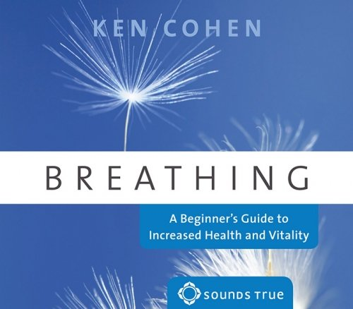 9781591799085: Breathing: A Beginner's Guide to Increased Health and Vitality