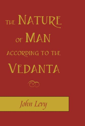 9781591810247: The Nature of Man According to the Vedanta