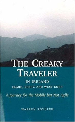 9781591810278: The Creaky Traveler in Ireland: A Journey for the Mobile but Not Agile