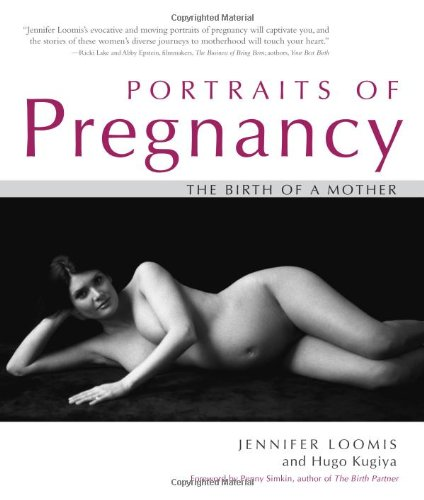 9781591810827: Portraits of Pregnancy: The Birth of a Mother