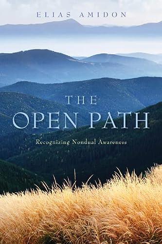The Open Path: Recognizing Nondual Awareness: Amidon, Elias