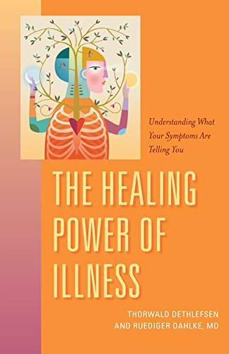 9781591812784: The Healing Power of Illness: Understanding What Your Symptoms Are Telling You