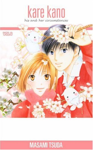 9781591821816: Kare Kano: His and Her Circumstances, Vol. 6