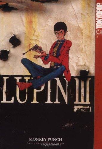 9781591822523: Lupin III, Volume 1: World's Most Wanted: v. 1