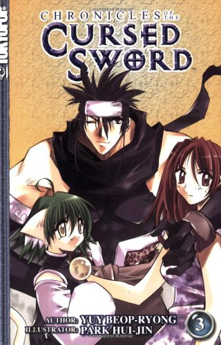 Chronicles of the Cursed Sword, Vol. 3: Yeo, Beop-Ryong; Park,