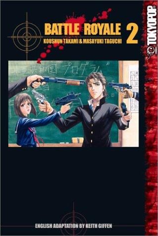 9781591823155: Battle Royale, Book 2