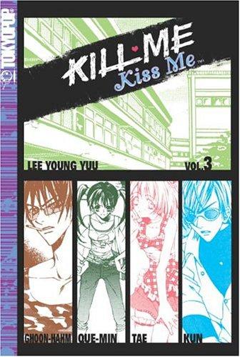 9781591825951: Kill Me, Kiss Me, Book 3