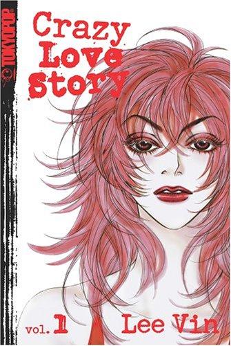 9781591827726: Crazy Love Story Volume 1: v. 1 (Crazy Love Story (Graphic Novels))
