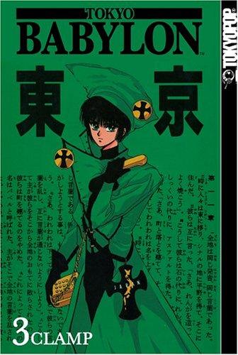 9781591828730: Tokyo Babylon, Vol. 3
