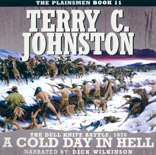 9781591830870: A Cold Day in Hell
