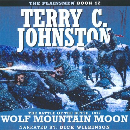 Wolf Mountain Moon (Plainsmen) (1591830893) by Johnston, Terry C.