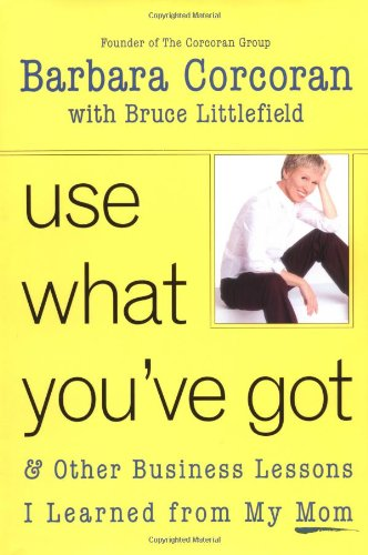 Use What You've Got, and Other Business: Bruce Littlefield, Barbara