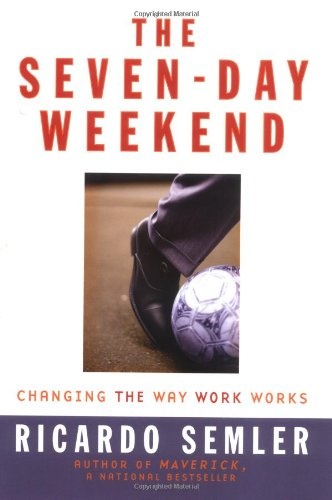 Seven Day Weekend Changing The Way Work Works