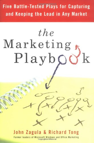 9781591840381: The Marketing Playbook: Five Battle-Tested Plays for Capturing and Keeping the Lead in Any Market