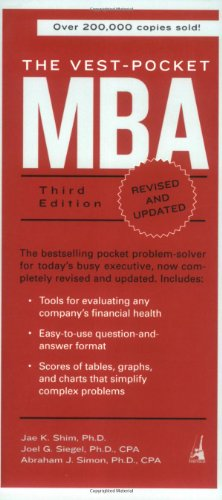 The Vest-Pocket MBA, Third Edition: Shim, Jae K.;