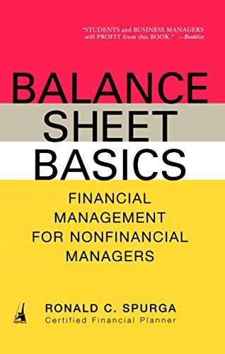 9781591840527: Balance Sheet Basics: Financial Management for Nonfinancial Managers