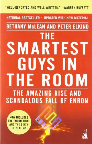 9781591840534: The Smartest Guys in the Room: The Amazing Rise and Scandalous Fall of Enron
