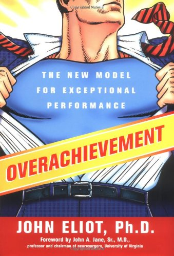 9781591840558: Overachievement: The New Model for Exceptional Performance