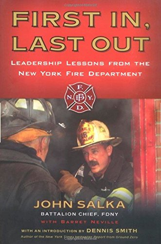 9781591840688: First In, Last Out: Leadership Lessons from the New York Fire Department