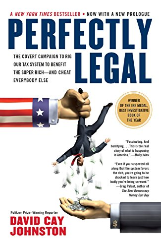 9781591840695: Perfectly Legal: The Covert Campaign to Rig Our Tax System to Benefit the Super Rich-And Cheat Everybody Else