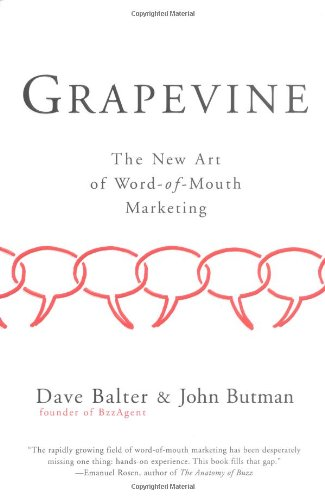 9781591841104: Grapevine: The New Art of Word-of-Mouth Marketing
