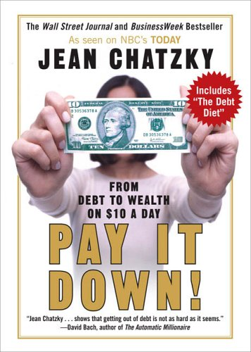 9781591841166: Pay It Down!: From Debt to Wealth on 10 a Day