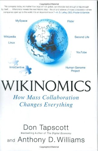 9781591841388: Wikinomics: How Mass Collaboration Changes Evrything