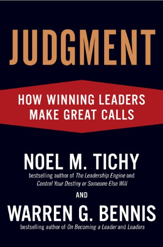 Judgment. how winning leaders make great calls
