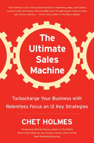 9781591841609: The Ultimate Sales Machine: Turbocharge Your Business with Relentless Focus on 12 Key Strategies