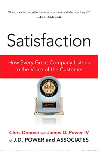9781591841647: Satisfaction: How Every Great Company Listens to the Voice of the Customer