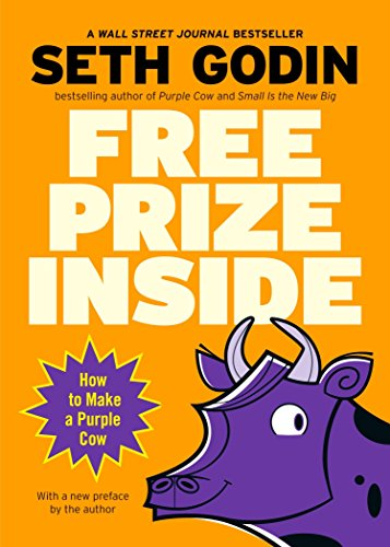9781591841678: Free Prize Inside: How to Make a Purple Cow