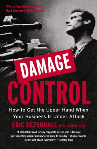 9781591841883: Damage Control: How to Get the Upper Hand When Your Business Is Under Attack