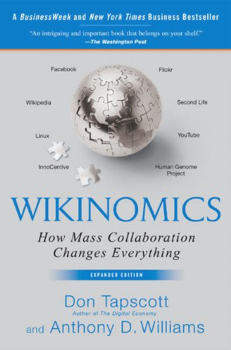 9781591841937: Wikinomics: How Mass Collaboration Changes Everything