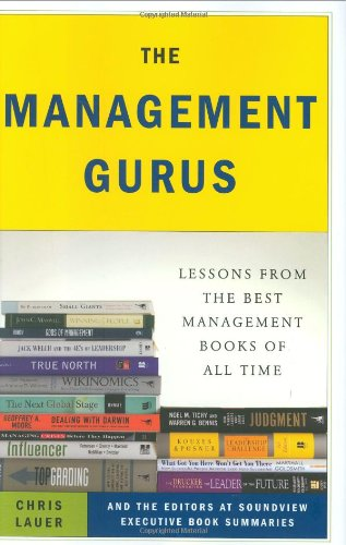 9781591842088: The Management Gurus: Lessons from the Best Management Books of All Time