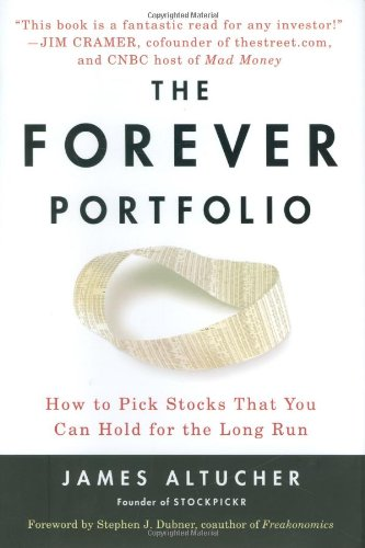 9781591842118: The Forever Portfolio: How to Pick Stocks That You Can Hold for the Long Run