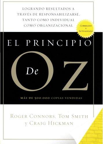 9781591842125: El Principio De Oz (Spanish Edition of The Oz Principle)