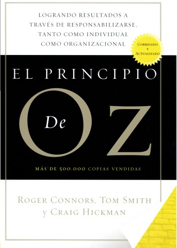 9781591842125: El Principio De Oz (Spanish Edition of The Oz Principle)
