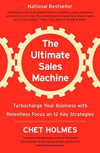9781591842156: The Ultimate Sales Machine: Turbocharge Your Business with Relentless Focus on 12 Key Strategies