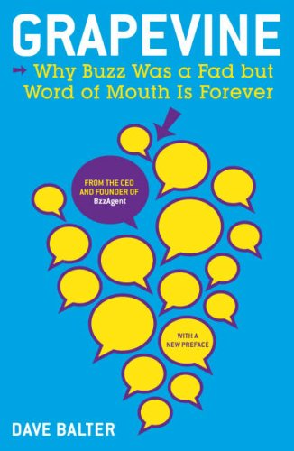 9781591842286: Grapevine: Why Buzz Was a Fad but Word of Mouth Is Forever