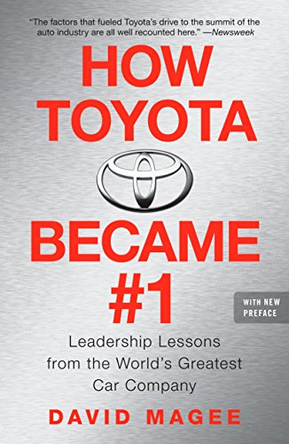 9781591842293: How Toyota Became #1: Leadership Lessons from the World's Greatest Car Company