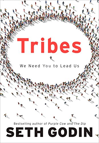 9781591842330: Tribes: We Need You to Lead Us