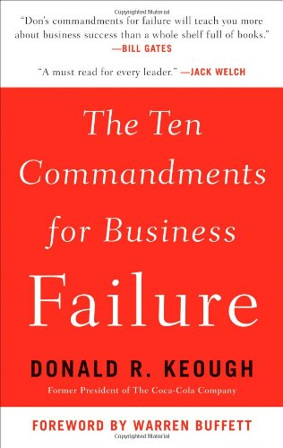 9781591842347: The Ten Commandments for Business Failure