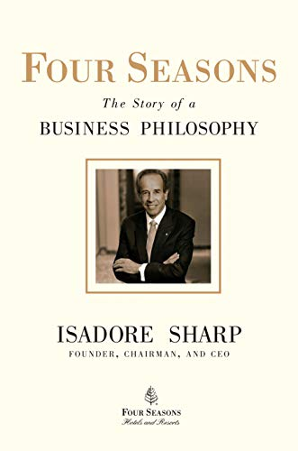 9781591842446: Four Seasons: The Story of a Business Philosophy