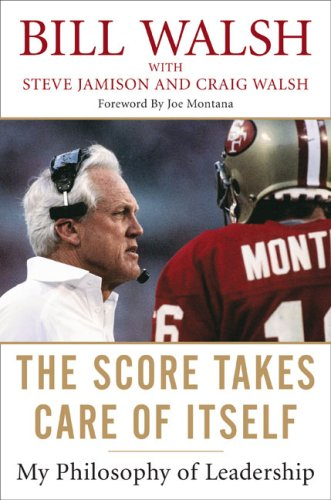 9781591842668: The Score Takes Care of Itself: My Philosophy of Leadership