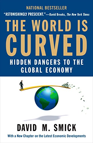 9781591842903: The World Is Curved: Hidden Dangers to the Global Economy