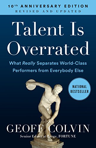 9781591842941: Talent is Overrated: What Really Separates World-Class Performers from Everybody Else
