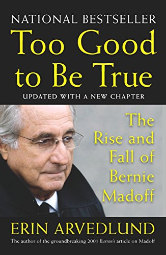 9781591842996: Too Good to Be True: The Rise and Fall of Bernie Madoff