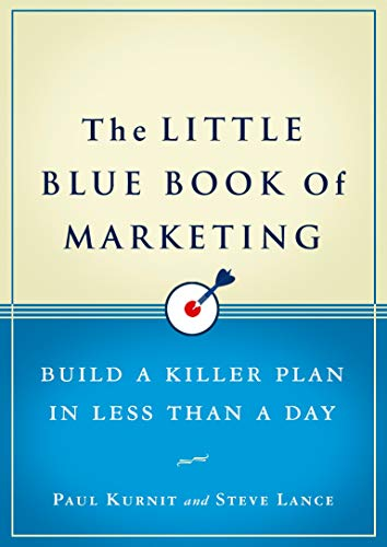 9781591843054: The Little Blue Book of Marketing: Build a Killer Plan in Less Than a Day