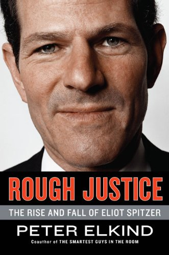 9781591843078: Rough Justice: The Rise and Fall of Eliot Spitzer