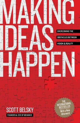 9781591843122: Making Ideas Happen: Overcoming the Obstacles Between Vision & Reality